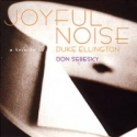 JOYFUL NOISE (A Tribute To Duke Ellington)