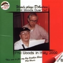 PHIL WOODS IN ITALY 2000 Chapter 6 WOODS PLAYS D'ANDREA