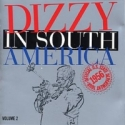 DIZZY IN SOUTH AMERICA VOLUME 2