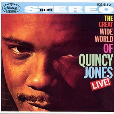 Great Wide World of Quincy Jones Live