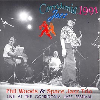 Phil Woods & Space Jazz Trio LIVE AT THE CORRIDONIA JAZZ FESTIVAL