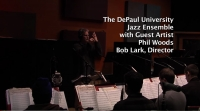 The DePaul University Jazz Ensemble with Guest Artist Phil Woods